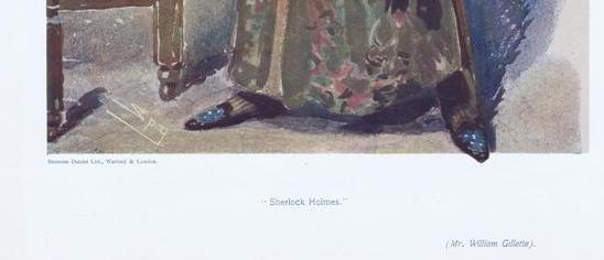 WIlliam Gillette plays Sherlock Holmes